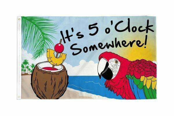 FLAG IT'S 5 O'CLOCK SOMEWHERE