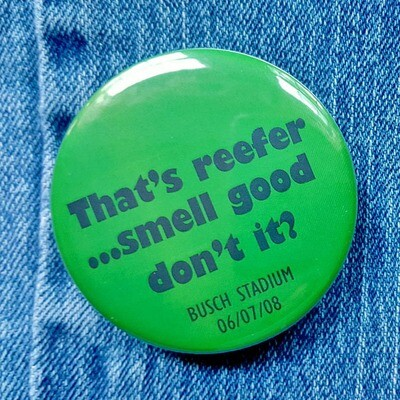 DMB That's Reefer Pin Back Button - 2.25