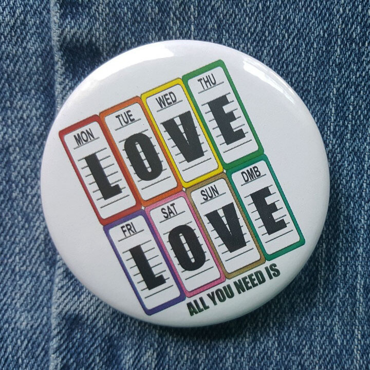 DMB Love Everyday Pin Back Button - 2.25""