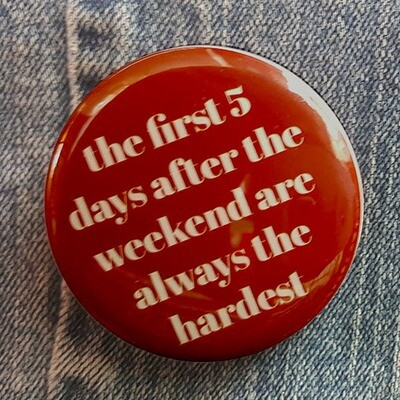 First Five Days Pin Back Button - 2.25