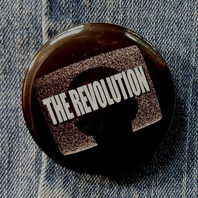 """Revolution Will Not Be Pin Back Button - 2.25"""""""