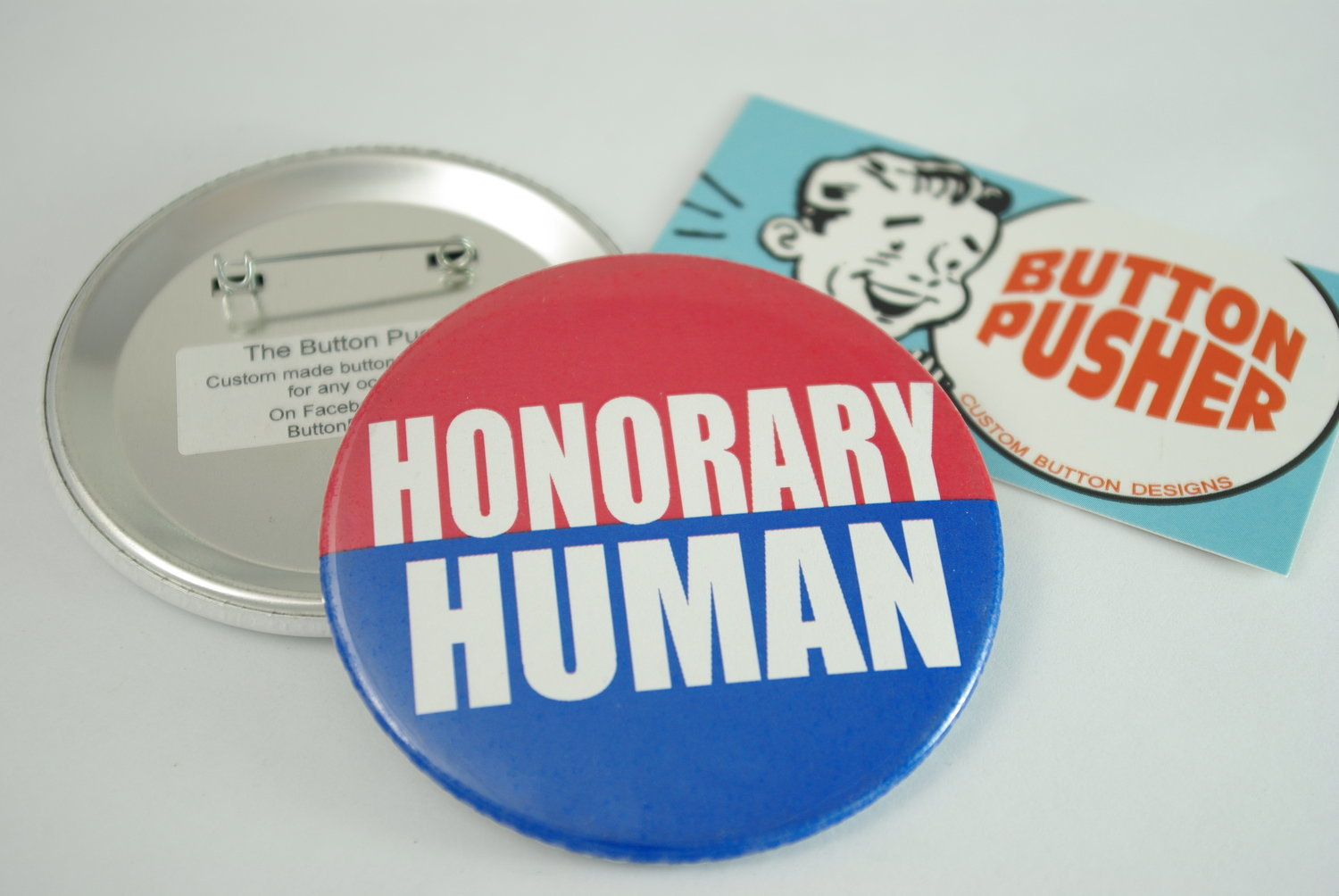 "Honorary Human 3"" Pin-back Button"