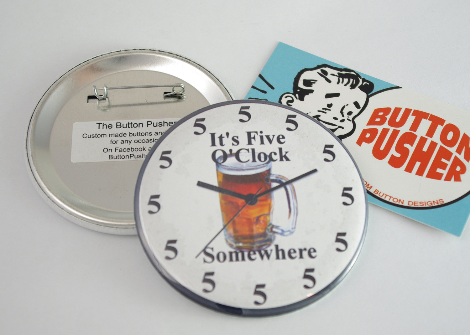 "It's 5 O'Clock Somewhere 3"" Pin-back Button"