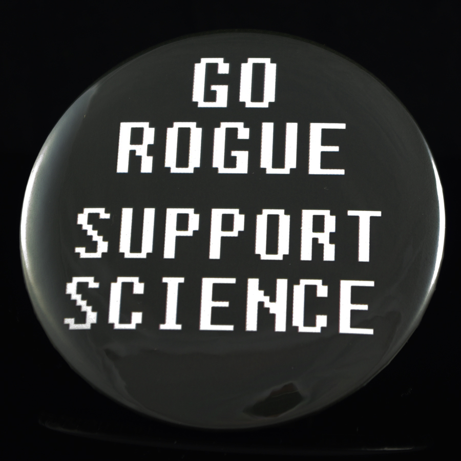 "Go Rogue Support Science 3"" Pin-back Button"