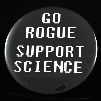 """Go Rogue Support Science 3"""" Pin-back Button"""