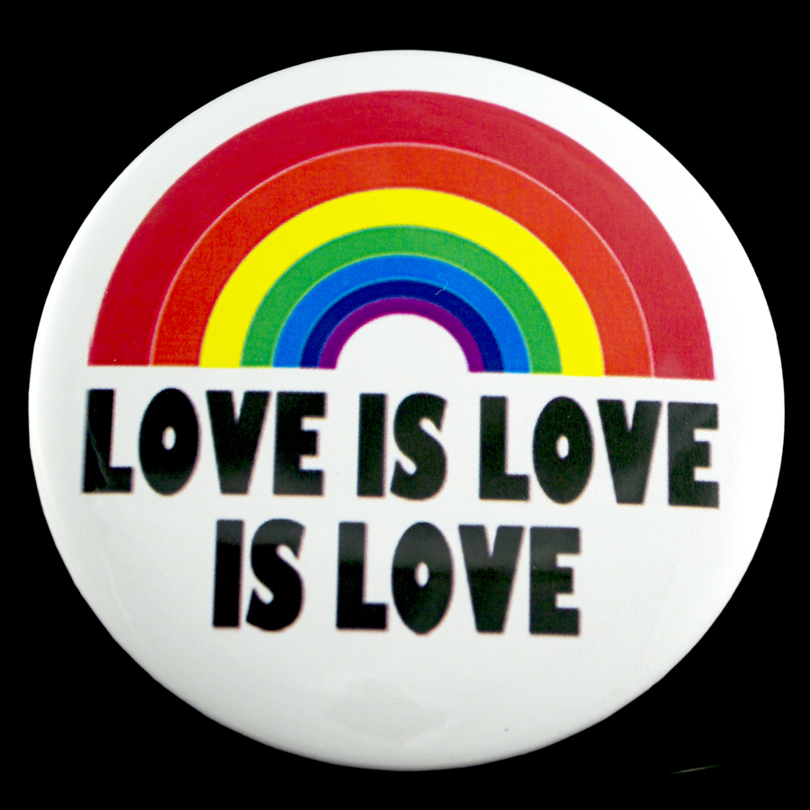 "Love Is Love 3"" Pin-back Button"