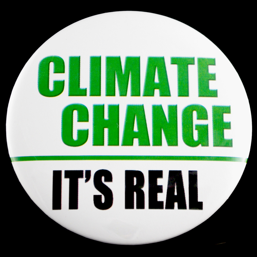 "Climate Change Is Real 3"" Pin-back Button"
