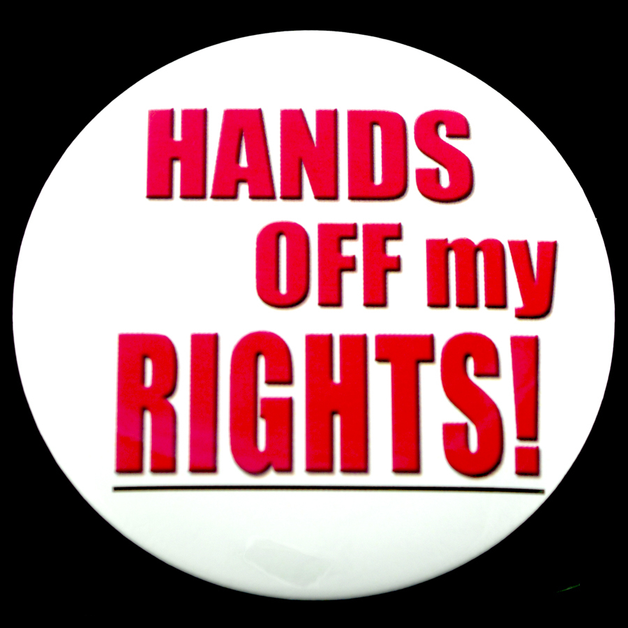 "Hands Off My Rights 3"" Pin-back Button"