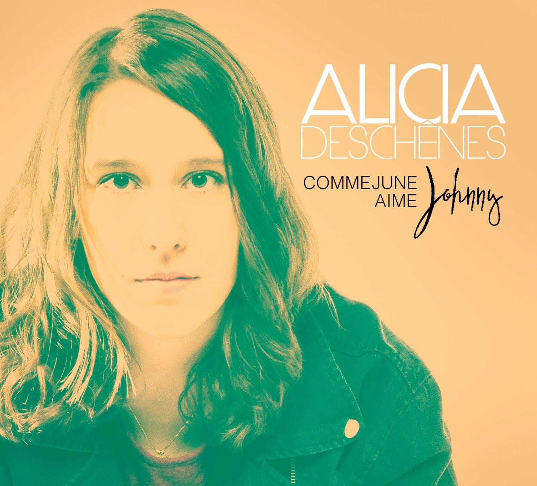 ALICIA DESCHÊNES- Comme June aime Johnny (album CD)