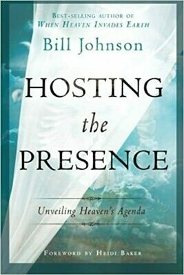 Hosting the Presence Bill Johnson