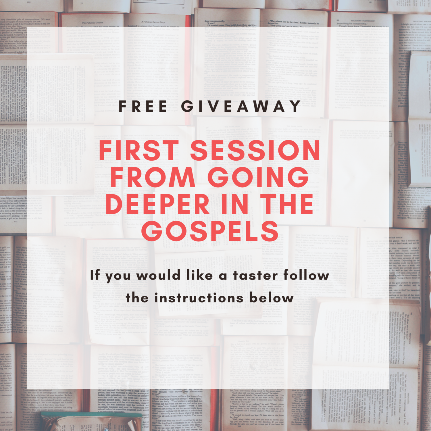 Free Video Session Going deeper in the Gospels