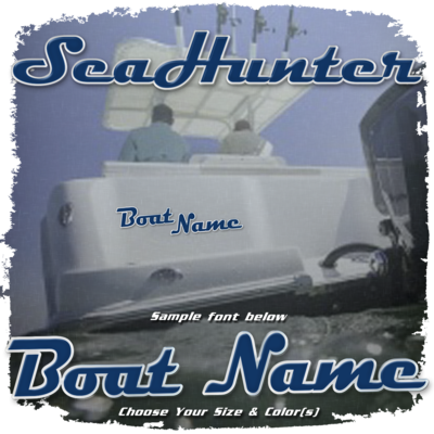 Domed Boat Name in the Sea Hunter Font, Choose Your Own Colors