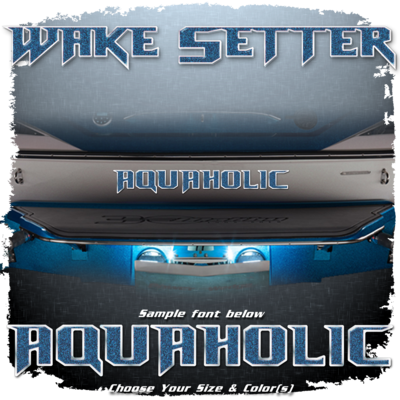 Domed Boat Name in the 2010-13 Wakesetter Font, Choose Your Own Colors