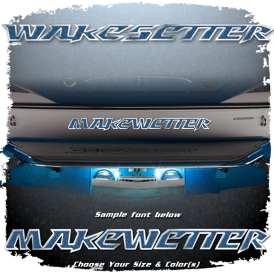 Domed Boat Name in the 2007-09 Wakesetter Font, Choose Your Own Colors