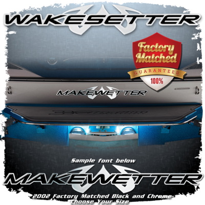 Domed Boat Name in the 2002-05 Wakesetter Font, Black & Chrome Factory Match