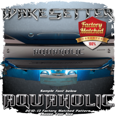 Domed Boat Name in the 2010-13 Wakesetter Font, Factory Matched Pattern