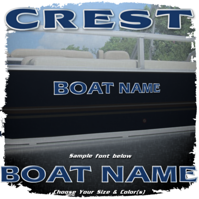 Domed Boat Name in the Crest Font, Choose Your Own Colors