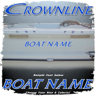 Domed Boat Name in the Crownline Font, Choose Your Own Colors