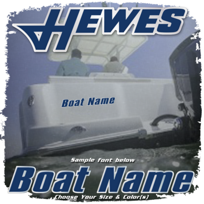 Domed Boat Name in the Hewes Font, Choose Your Own Colors