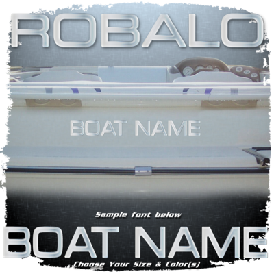 Domed Boat Name in the Robalo Font, Choose Your Own Colors