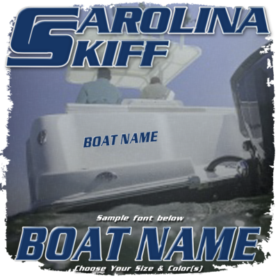 Domed Boat Name in the Carolina Skiff Font, Choose Your Own Colors