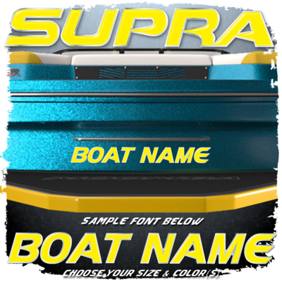 Domed Boat Name in the Supra Font, Choose Your Own Colors