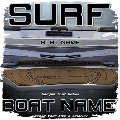 Domed Boat Name in the Centurion 2012-17 Surf Font, Choose Your Own Colors