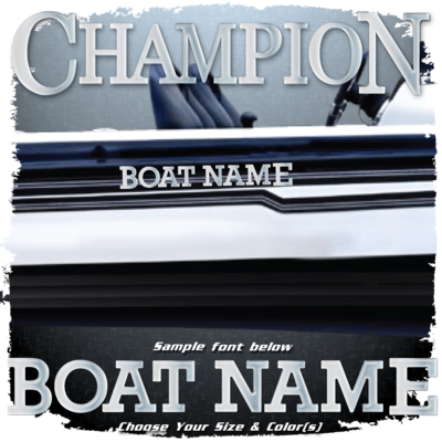 Domed Boat Name in the Champion Font, Choose Your Own Colors