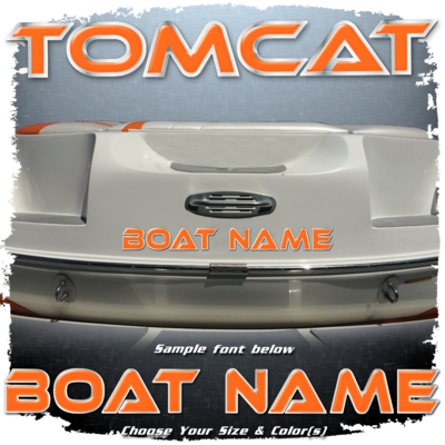 Domed Boat Name in the MB Tomcat Font, Choose Your Own Colors