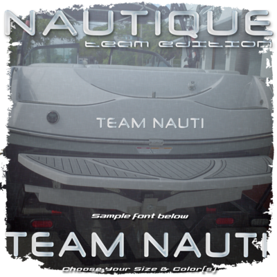 Domed Boat Name in the 2003-05 Nautique Team Edition Font, Choose Your Own Size & Colors