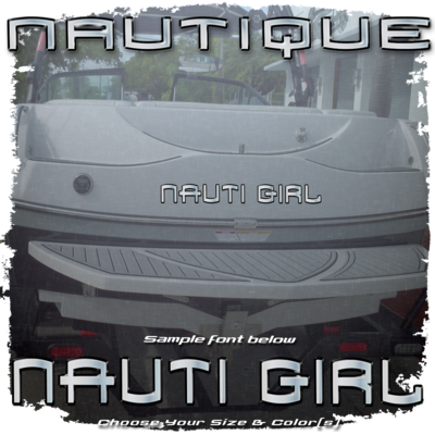 Domed Boat Name in the 2003 Super Air Nautique 210 Font, Choose Your Own Size & Colors