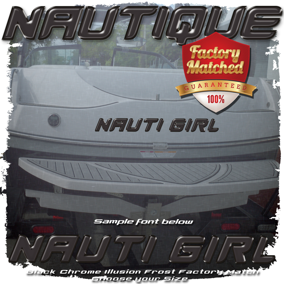 Domed Boat Name in the Nautique Font, Factory Matched Black Chrome Illusion Frost
