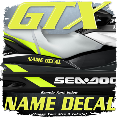 Domed Boat Name in the Sea Doo GTX Font, Choose Your Own Colors