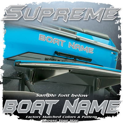 Domed Boat Name in the Supreme Font, Factory Matched Pattern
