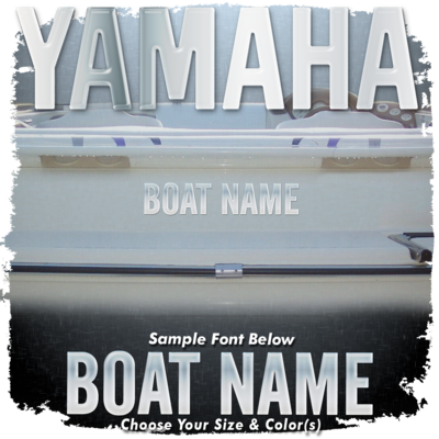 Domed Boat Name in the Yamaha Font, Choose Your Own Colors