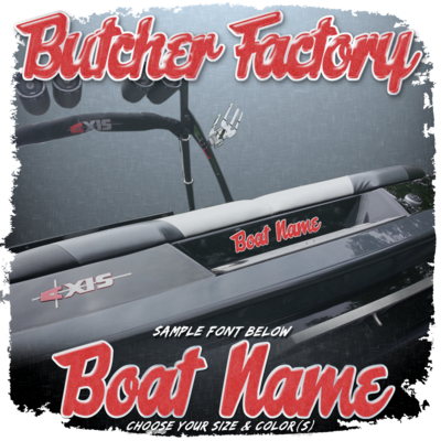 Domed Boat Name in the Butcher Factory Font, Choose Your Size & Colors