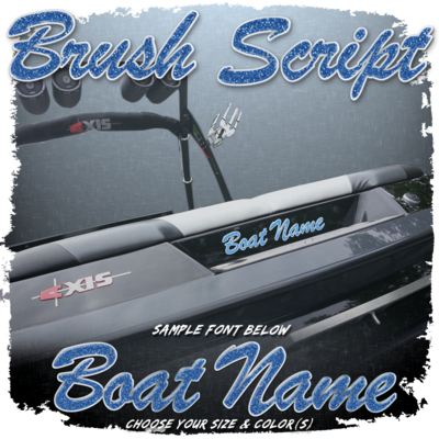 Domed Boat Name in the Brush Script Font, Choose Your Size & Colors