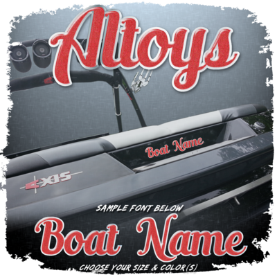 Domed Boat Name in the Altoys Font, Choose Your Size & Colors