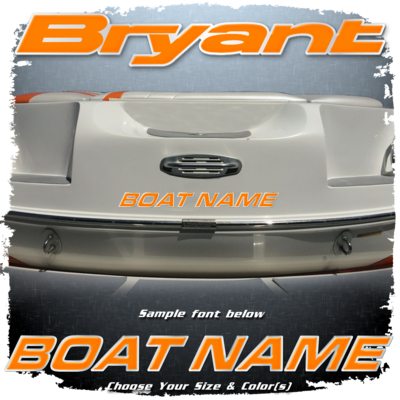 Domed Boat Name in the Bryant Font, Choose Your Own Colors