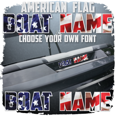 American Flag Domed Boat Name, Choose Your Own Font