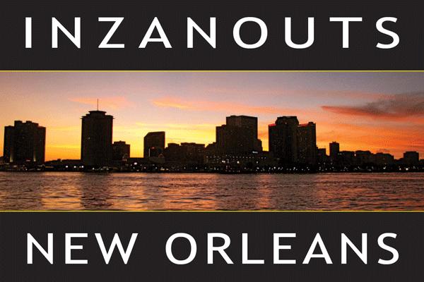 INZANOUTS New Orleans, LA (Hardcopy - FREE SHIPPING)