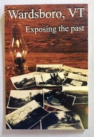 Wardsboro Vermont, Exposing the Past