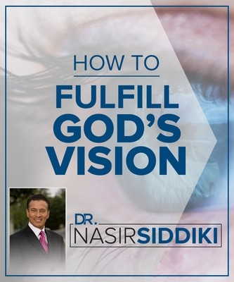 How to Fulfill God's Vision - Series