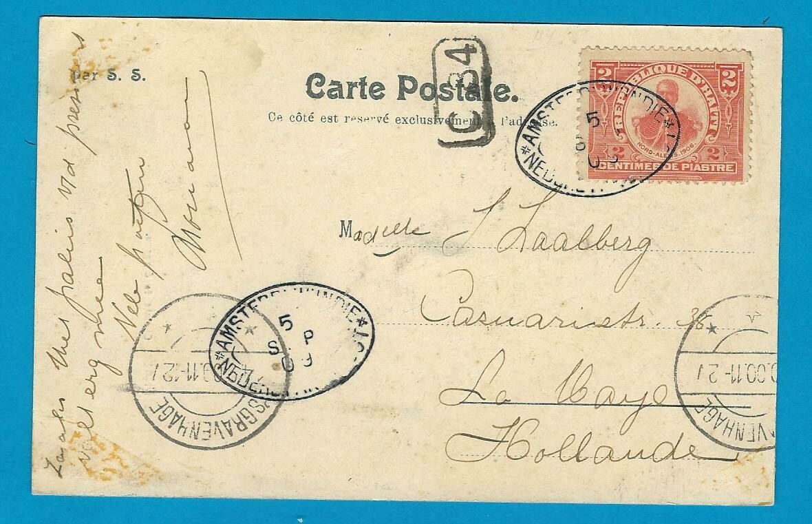 HAITI PPC 1909 with shipcancel to Netherlands