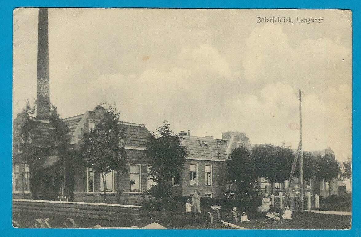 NEDERLAND prentbriefkaart Boterfabriek Langweer 1918