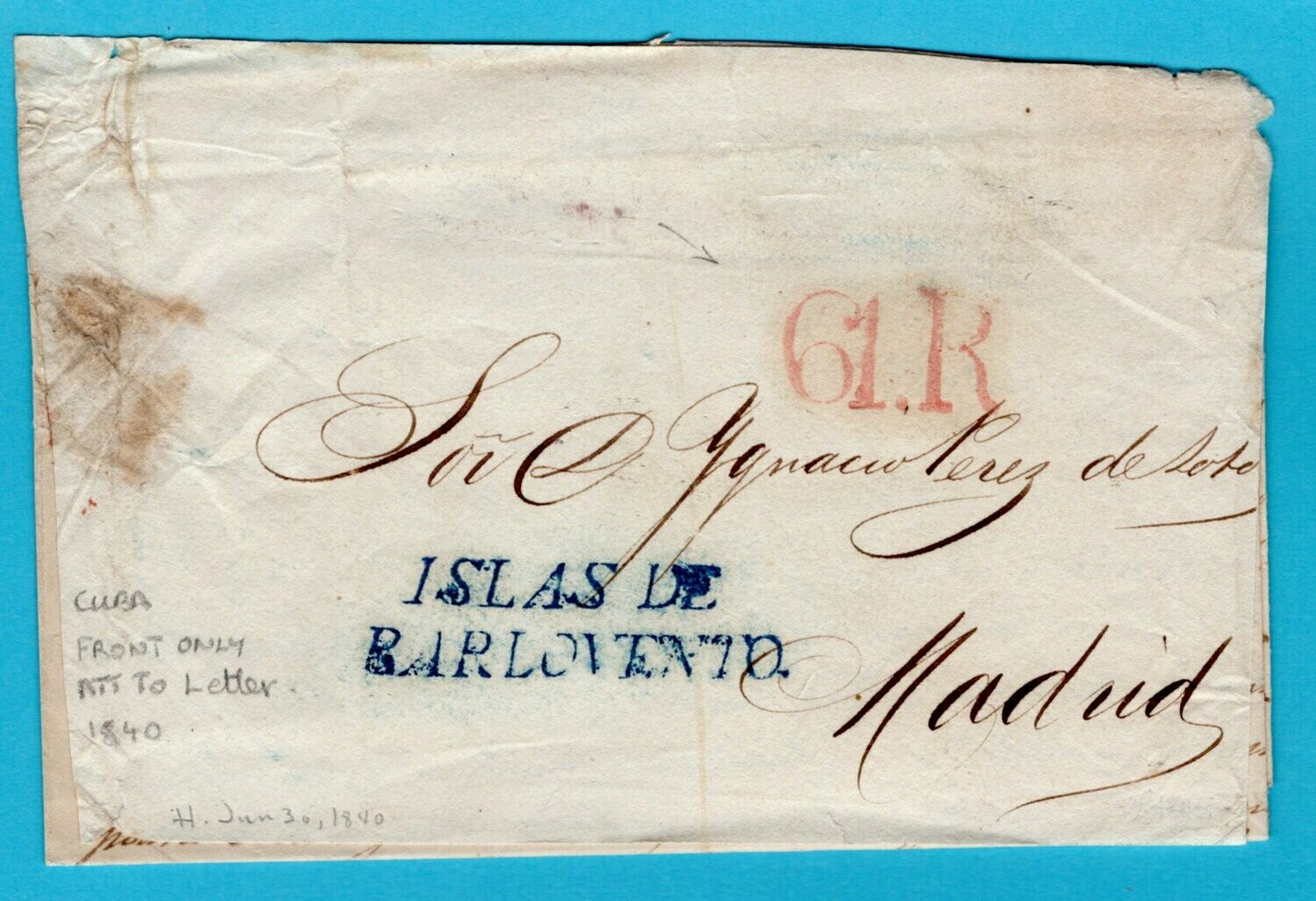 CUBA front of cover 1840 Islas de Barlovento to Spain