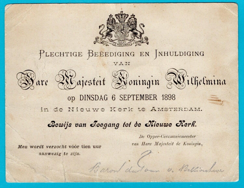 NEDERLAND toegangsbewijs inhuldiging Wilhelmina 1898
