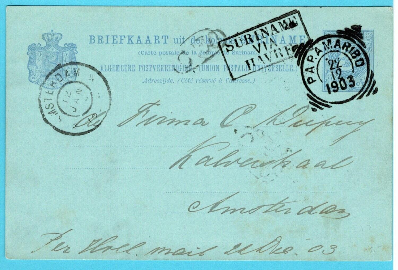 SURINAME briefkaart 1903 Paramaribo route cachet via Havre