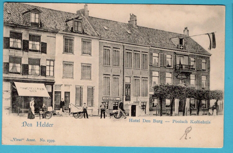 NEDERLAND prentbriefkaart hotel den Burg 1902 Den Helder