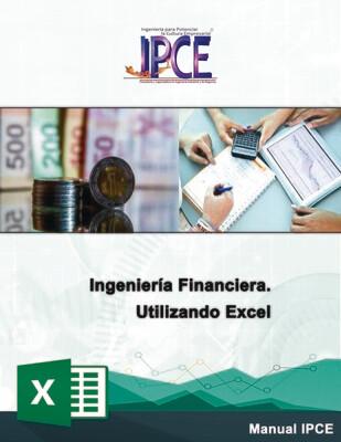 Ingeniería Financiera Utilizando Excel